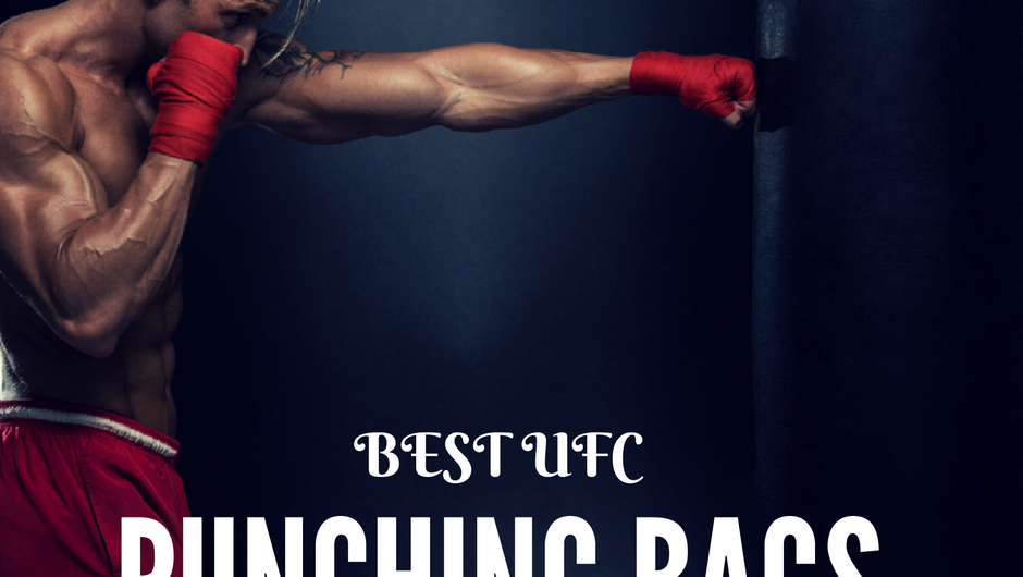 Best UFC Punching Bag Reviews