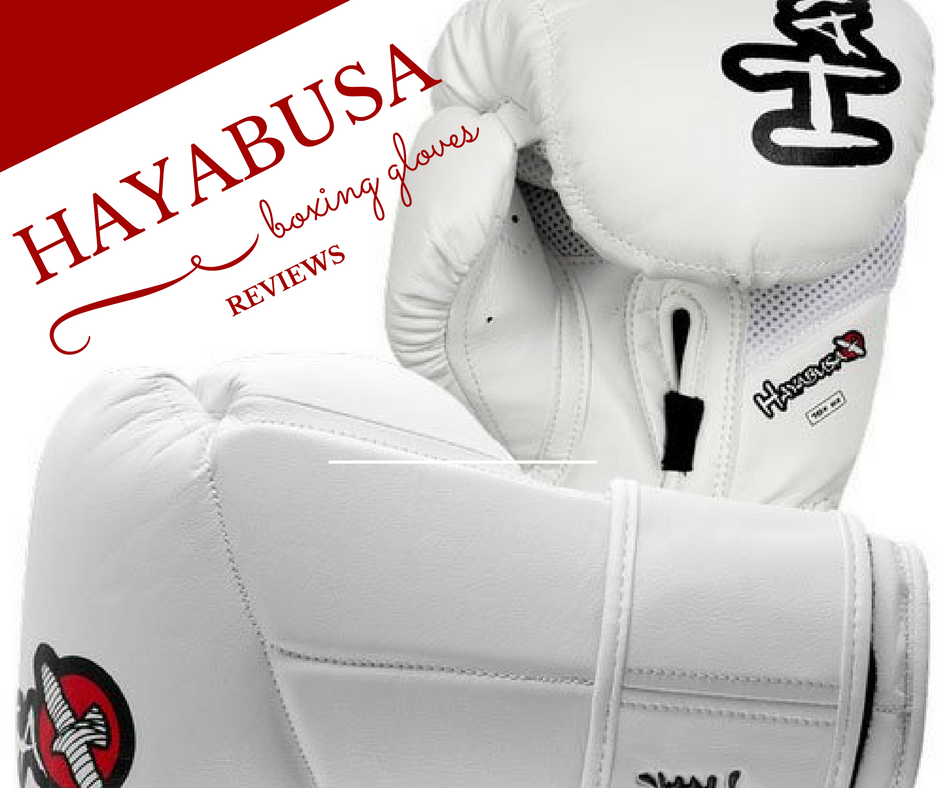 Hayabusa Boxing Gloves Reviews