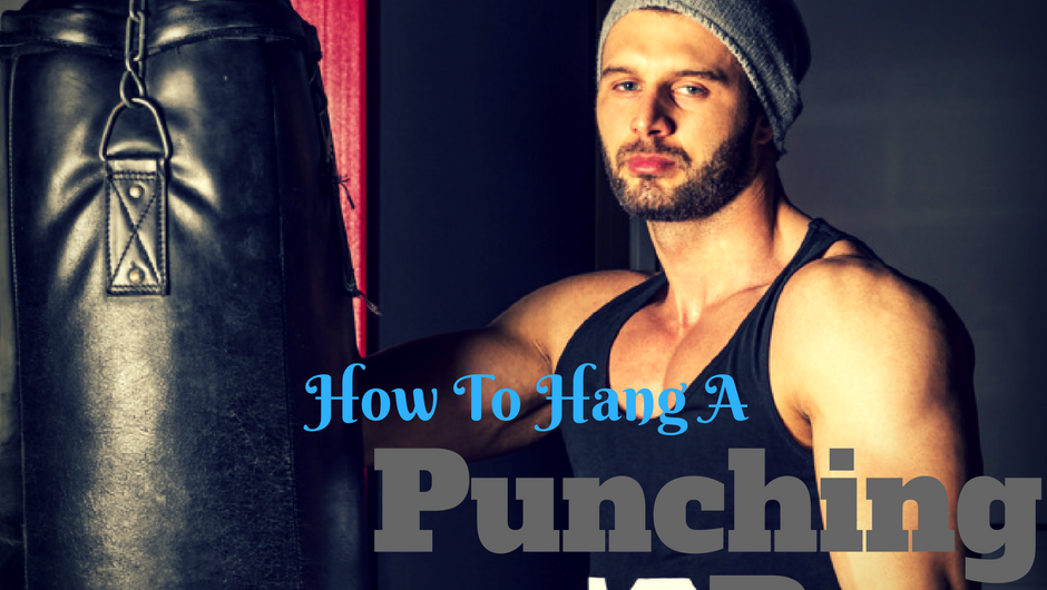 How To Hang A Punching Bag