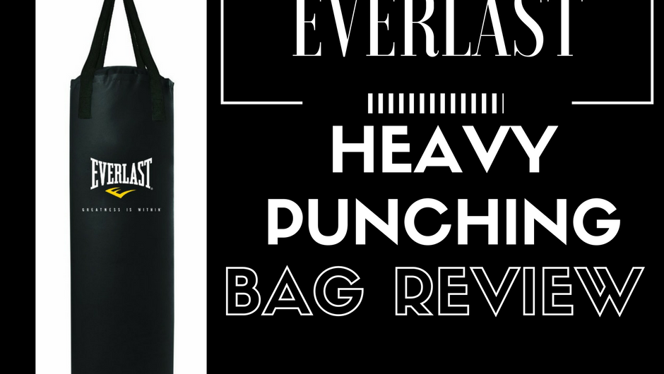 Everlast Heavy Punching Bag Review