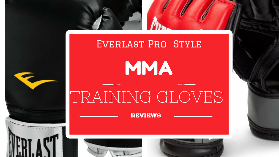 Everlast Pro Style MMA Training Gloves Reviews
