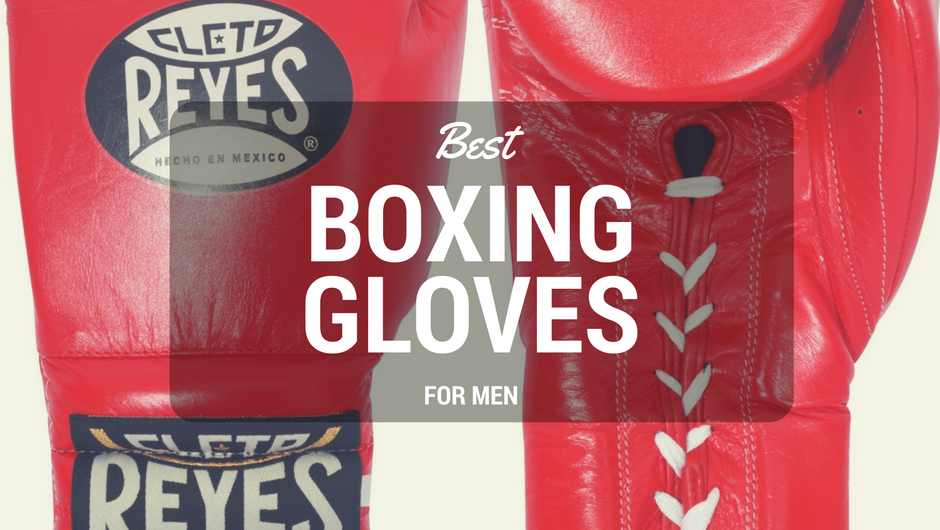 Best Boxing Gloves For Men